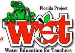 CREW/FGCU Project WET (Water Education for Teachers)...
