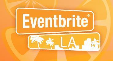 Free Eventbrite Demo with Your LA Event Evangelist!
