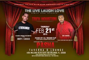 LIVE LAUGH LOVE COMEDY SHOW PRESENTS: TREV HOUSTON FEB...