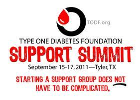 SUPPORT SUMMIT  sponsored by the Type One Diabetes Foun...