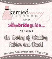 Kerried Away Couture and Ashley's Bride Guide's...