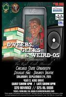 Dweebs, Geeks & Weird-Os (The Real. Cool. Musical.)...