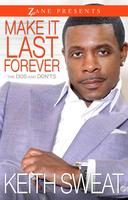 Make It Last Forever, A Conversation Keith Sweat with...