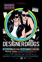 ***DESIGNER DRUGS*** @ Velvet Jones (Santa Barbara)