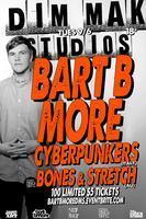 Bart B More, Cyberpunkers & Stretch @ Dim Mak Studios