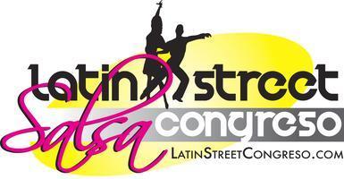 Latin Street SALSA Congreso & Chicago Bachata...