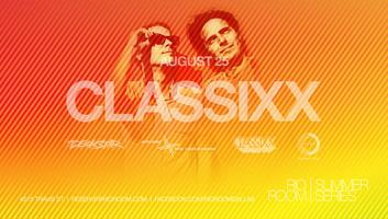 CLASSIXX | RIO ROOM | SUMMER SERIES