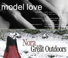 MODEL LOVE (premiere!) with NORA, IN THE GREAT...