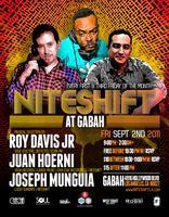 9/2 NITESHIFT (at Gabah) w/Roy Davis Jr. FREE B4...