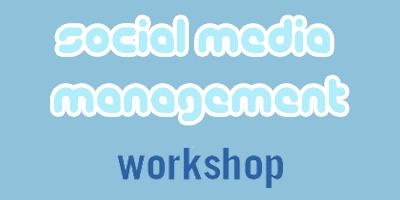 Social Media Management Workshop