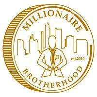 MakeLifeEpic.net Presents Millionaire Brotherhood...