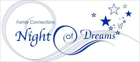 Family Connections, Night of Dreams
