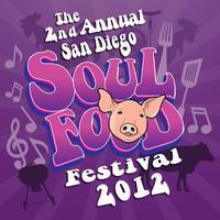 San Diego Soul Food Festival 2012