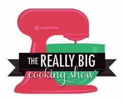 The Really Big Cooking Show