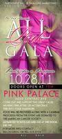 THE 2ND ANNUAL ALL PINK GALA TO BENEFIT BREAST CANCER...