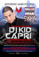 Kid Capri Master Mix Day Party  March 2, 2013