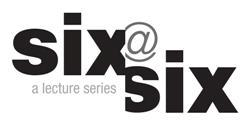 Six@Six Lecture Series Subscription