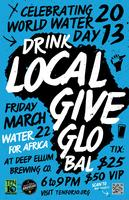 Drink Local, Give Global - World Water Day Charity Event