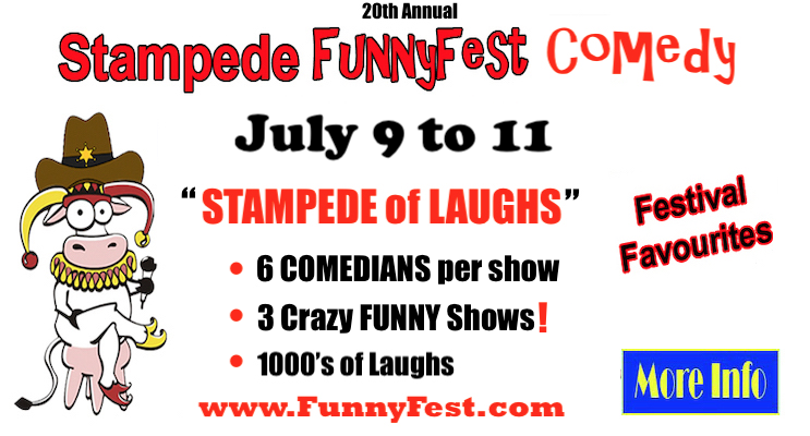 STAMPEDE of LAUGHS - July 9 to 11 - 20th Annual FunnyFest COMEDY Festival