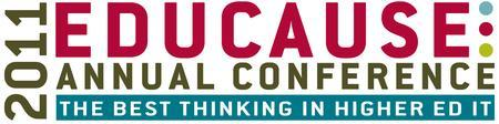 EDUCAUSE Annual Conference October 2011:  Ideas, New...