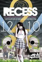 Recess 2 with Megalodon + Supreme at Mist 18+