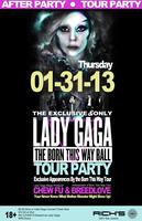 The Exclusive and Only Lady Gaga Tour After Party