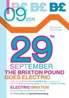 Brixton Pound Goes Electric!      B£ 2nd Birthday