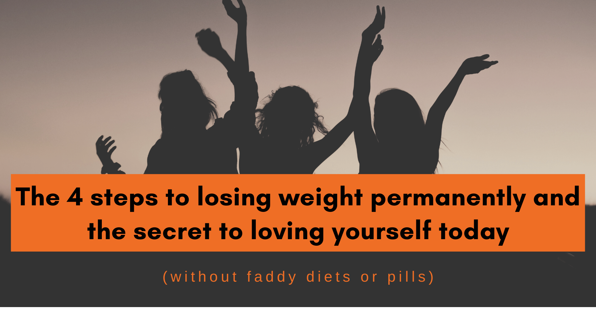 The 4 steps to losing weight permanently and the secret to ...