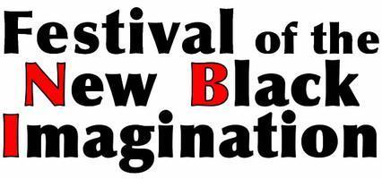 Festival of the New Black Imagination