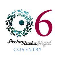 Pecha Kucha Night Coventry Volume #6