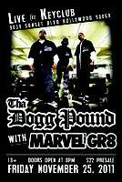 Tha Dogg Pound with Marvel The Gr8 LIVE at The Key Club
