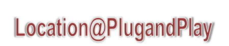 Location @ Plug and Play