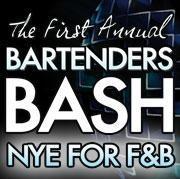 2012 Bartender's Bash - NYE for F&B - General Admission