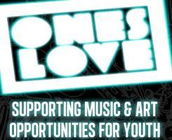 Ones Love :: Supporting Music & Art Opportunities for...