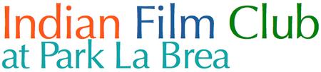 INDIAN FILM CLUB at PARK LA BREA