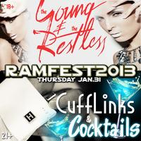 Ramfest 2013: The Young & Restless 18+ || CuffLinks...