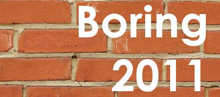 BORING 2011