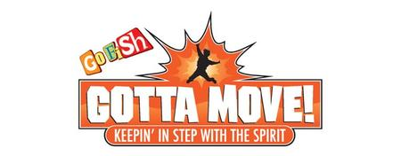 Gotta Move! VBX (Vacation Bible eXperience) - July 22-26, 2013