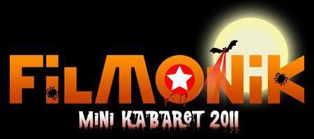 Filmonik Halloween Mini-Kabaret 2011