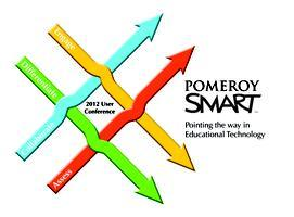 Pomeroy's 3rd Annual SMART User Conference - PRESENTER