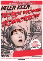 Helen Keen: Robot Woman of Tomorrow
