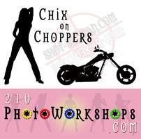 Chix-on-Choppers - Mini Photography Workshop -  Friday...