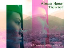 ALMOST HOME: TAIWAN - First Invited Screening