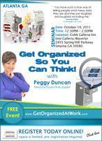 Get Organized WEBINAR: Get Organized So You Can Think...