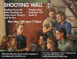 SHOOTING WALL READING GROUP #3: TOUT VA BIEN