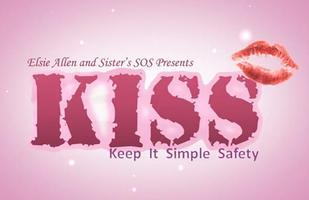 KISS: Keep it Simple Safety