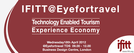 IFITT @ EyeforTravel: Technology Enabled Tourism...