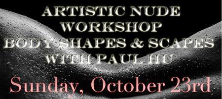 Artistic Nude Photography - w/Paul Hu