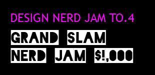 Nerd Jam TO.4 - Grand Slam Nerd Jam