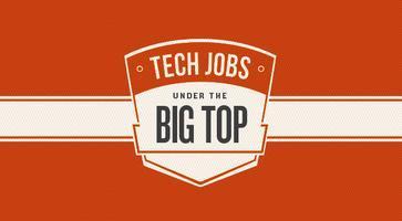 Tech Jobs Under the Big Top - October 2011